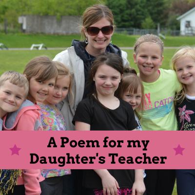 A Heartfelt Poem for my Daughter's Teacher