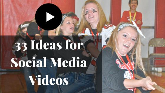 33 Ideas for Social Media Videos