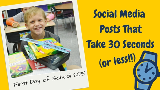 First Day of School Posts That Take 30 Seconds (or Less)