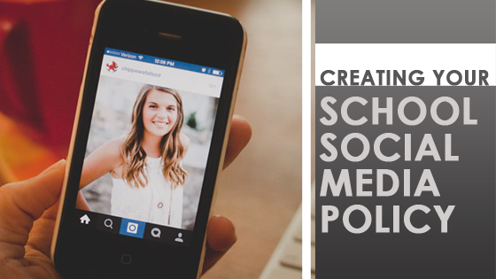Creating your School Social Media Policy