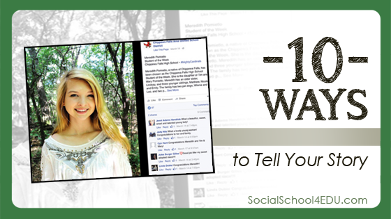 10 Ways to Tell Your Story