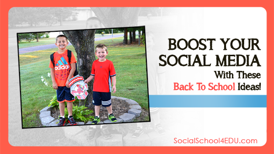 Boost Your Social Media With These Back To School Ideas!