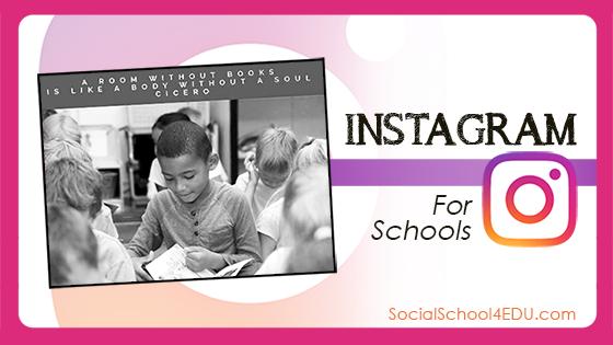 Instagram for Schools