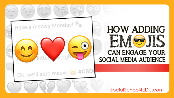 How Adding Emojis Can Engage Your Social Media Audience!