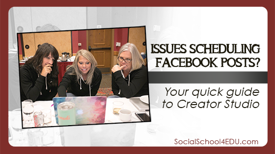 Issues scheduling Facebook posts? Your Quick Guide to Creator Studio.