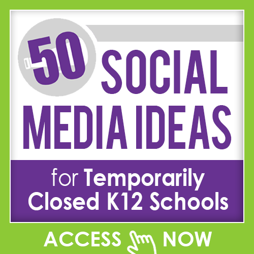 50 Social Media Ideas for Temporarily Closed K12 Schools