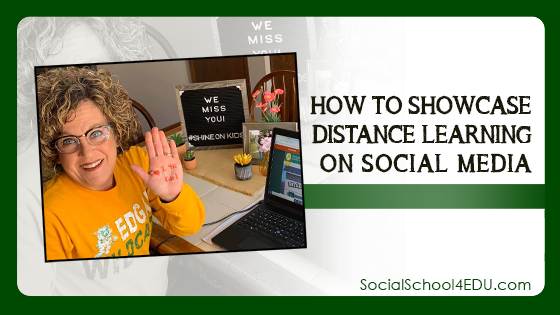 How to Showcase Distance Learning on Social Media