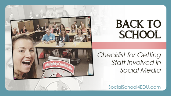 Back to School – Checklist for Getting Staff Involved in Social Media