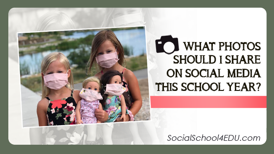 What Photos Should I Share on Social Media this School Year?