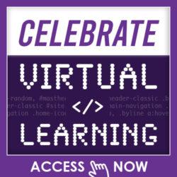 Celebrate Virtual Learning
