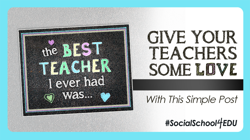 Give Your Teachers Some Love With This Simple Post