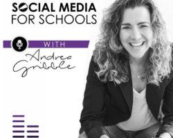 Mastering Social Media For Schools Podcast