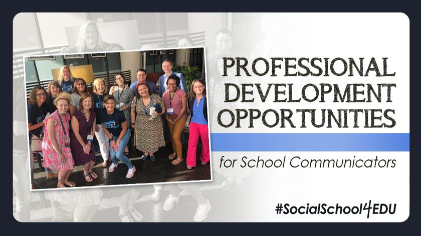 Professional Development Opportunities for School Communicators