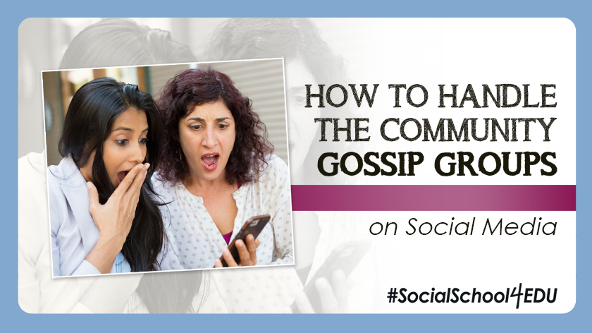 How to Handle the Community Gossip Groups on Social Media